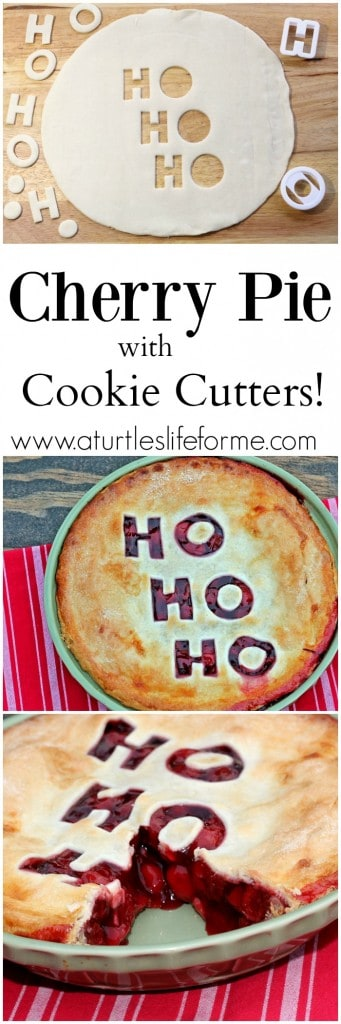 A Pinterest Pin with the text Cherry Pie with Cookie Cutters. The Images show a Christmas Cherry Pie with the  words Ho Ho Ho cut out
