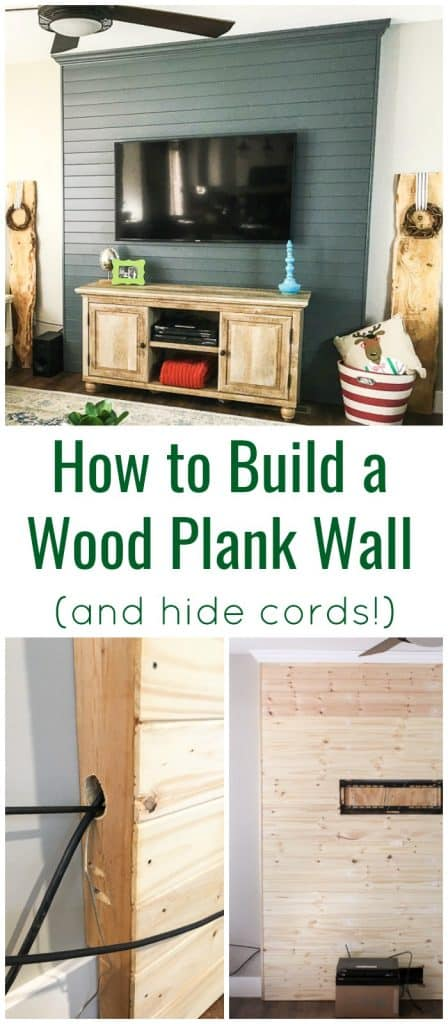 Pinnable image with text that says how to build a wood plank wall and hide cords with collage of different images showing a DIY wood accent wall project in progress