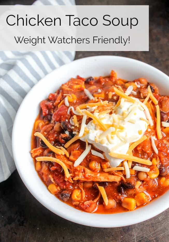 Instant Pot Chicken Taco Soup Weight Watchers freestyle friendly 1