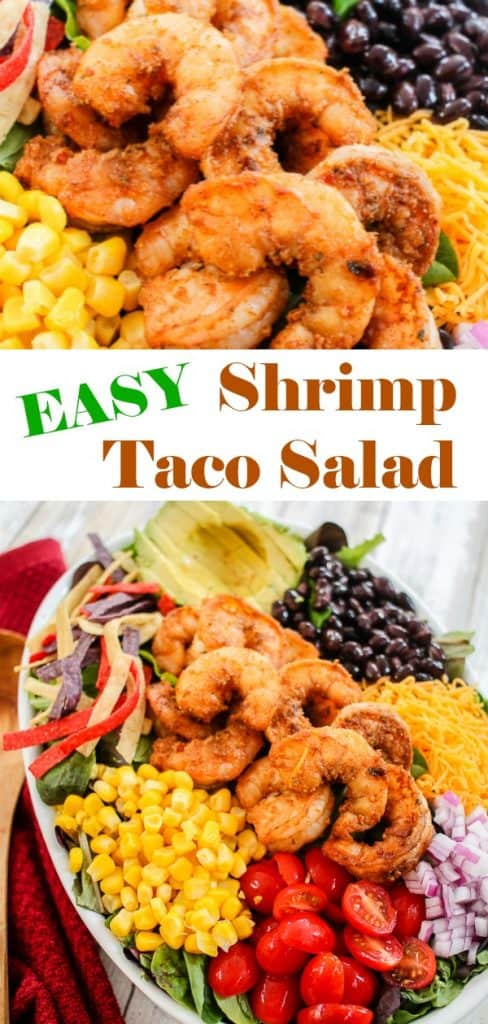 A pinterest pin with the text Easy Shrimp Taco Salad. There are two photos of the salad, including one showing an assembled salad with avocado, corn, black beans, red onion, tomatos and tortilla chip strips and one with a close up of deep fried and breaded shrimp on the salad