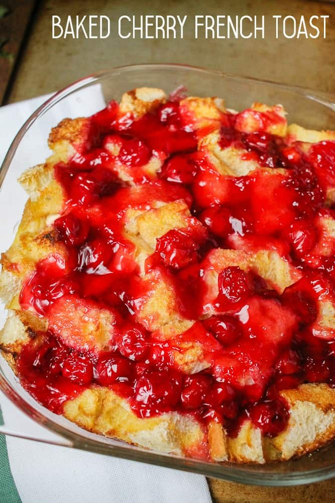 Baked Cherry French Toast Recipe